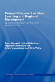 Cover of: Competitiveness, localised learning and regional development