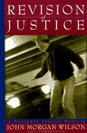 Cover of: Revision of justice: a Benjamin Justice mystery