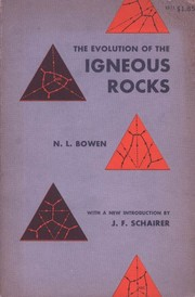 Cover of: The evolution of the igneous rocks