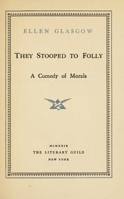 Cover of: They stooped to folly: a comedy of morals.
