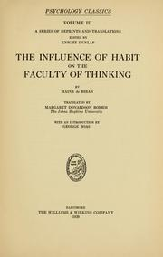 Cover of: The influence of habit on the faculty of thinking