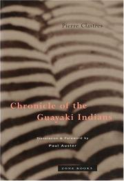 Cover of: Chronique des Indiens Guayaki