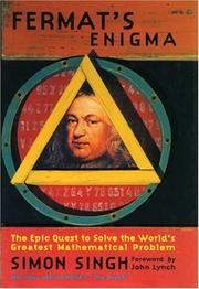 Cover of: Fermat's Last Theorem: the story of a riddle that confounded the world's greatest minds for 358 years