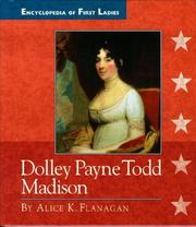 Cover of: Dolley Payne Todd Madison, 1768-1849