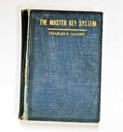 Cover of: The master key system in twenty-four parts with questionnaire and glossary