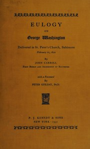 Cover of: Eulogy on George Washington delivered in St. Peters̓ church, Baltimore, February 22, 1800