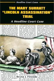 "Cover of: The Mary Surratt ""Lincoln assassination"" trial: a headline court case"