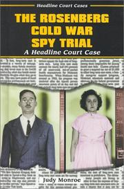 Cover of: The Rosenberg Cold War spy trial: a headline court case