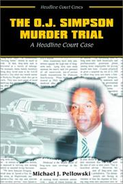 Cover of: The O.J. Simpson murder trial: a headline court case