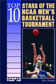 Cover of: Top 10 stars of the NCAA men's basketball tournament