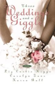 Cover of: Three weddings and a giggle