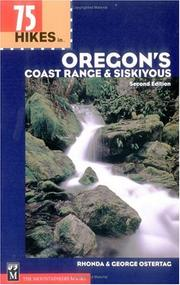Cover of: 75 hikes in Oregon's Coast Range & Siskiyous