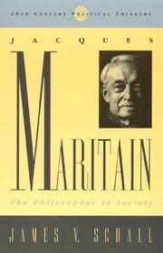 Cover of: Jacques Maritain: the philosopher in society