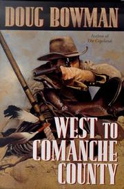 Cover of: West to Comanche County