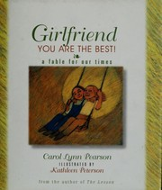 Cover of: Girlfriend, you are the best!: a fable for our times