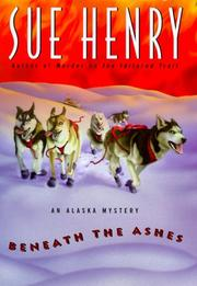 Cover of: Beneath the ashes: an Alaska mystery