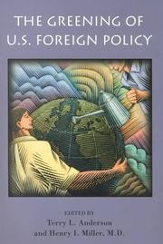 Cover of: The greening of U.S. foreign policy