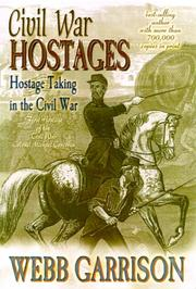 Cover of: Civil War hostages: hostage taking in the Civil War