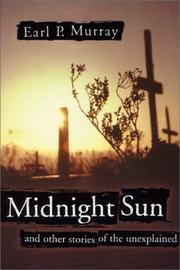 Cover of: Midnight sun, and other stories of the unexplained