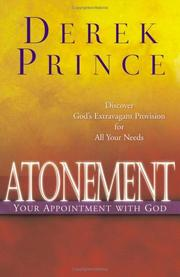 Cover of: Atonement, your appointment with God: The Divine Exchange at the Cross