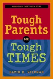 Cover of: Tough parents for tough times