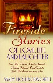 Cover of: Fireside stories: heartwarming tales of life, love, and laughter