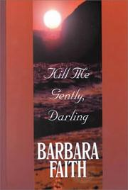 Cover of: Kill Me Gently, Darling
