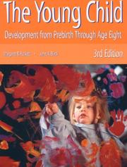 Cover of: The young child: development from prebirth through age eight