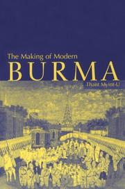Cover of: The making of modern Burma