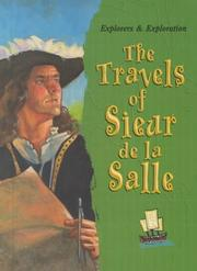 Cover of: The travels of Sieur de La Salle
