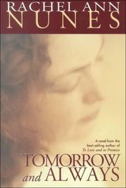 Cover of: Tomorrow and always: a novel