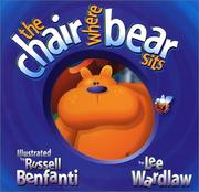 Cover of: The chair where bear sits