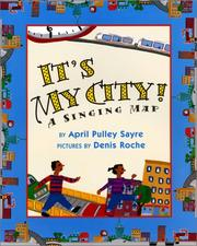 Cover of: It's my city!: a singing map