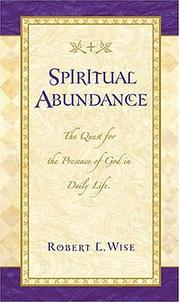 Cover of: Spiritual abundance: the quest for the presence of God in daily life