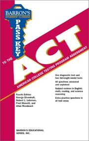 Cover of: Barron's pass key to the ACT, American College Testing Program