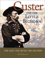 Cover of: Custer and the Little Bighorn