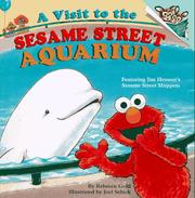 Cover of: A visit to the Sesame Street Aquarium