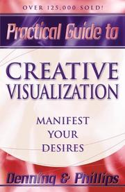 Cover of: Practical guide to creative visualization