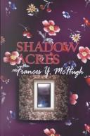 Cover of: Shadow acres