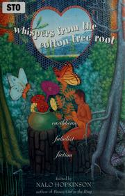 Cover of: Whispers from the cotton tree root