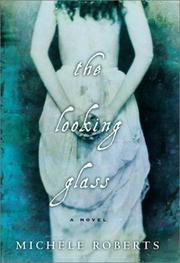 Cover of: The looking glass: a novel