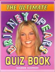 Cover of: The ultimate Britney Spears quiz book