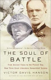 Cover of: The soul of battle: from ancient times to the present day, how three great liberators vanquished tyranny