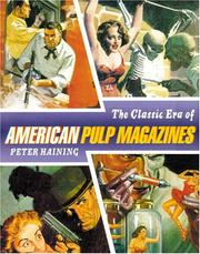 Cover of: The classic era of the American pulp magazine