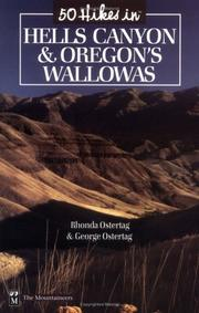 Cover of: 50 hikes in Hells Canyon & Oregon's Wallowas