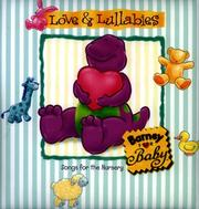 Cover of: Love & lullabies: Barney for baby