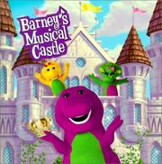 Cover of: Barney's musical castle