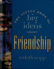 Cover of: The little book of big ideas about friendship