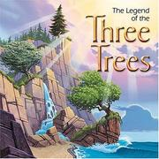 Cover of: The legend of the three trees