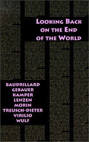 Cover of: Looking back at the end of the world